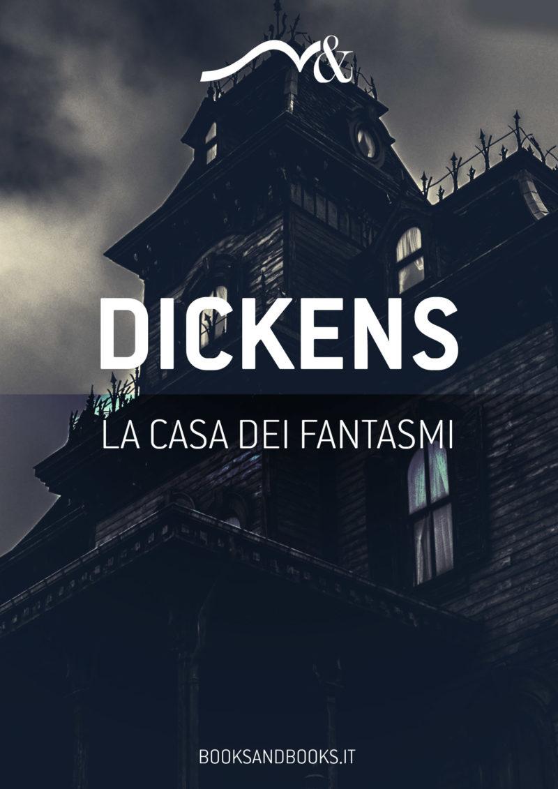 Copertina ebook - La casa dei Fantasmi - Charles Dickens