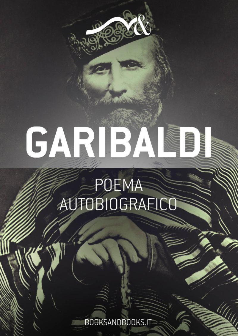 Copertina ebook - Poema autobiografico di Giuseppe Garibaldi