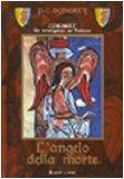 L'angelo della morte. Mystery Medievale.