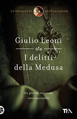 I delitti della Medusa: Un'indagine di Dante Alighieri