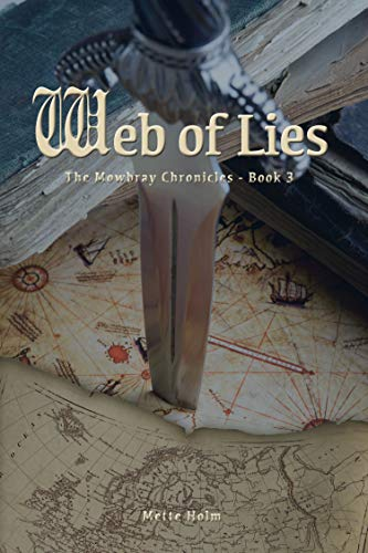 Web of Lies: A Thrilling Medieval Historical Fiction Novel (The Mowbray Chronicles, Book 3) (English Edition)