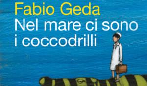 Fabio Geda - Nel mare ci sono i coccodrilli
