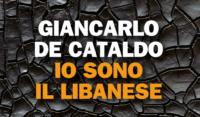 Copertina - Io sono il Libanese – Giancarlo De Cataldo prequel di Romanzo Criminale